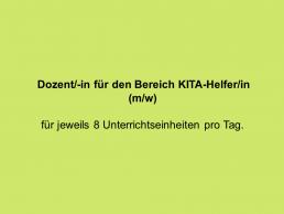 Dozent/in (m/w) für KITA-Helfer/in
